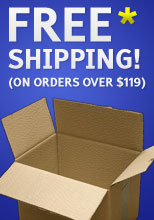 Free* Shipping on orders over $119!